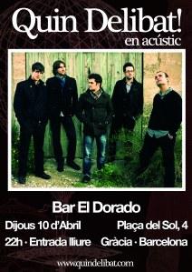Cartell del concert de Quin Delibat! al Bar El Dorado